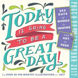 Today Is Going to Be a Great Day! Page-A-Day Calendar 2017 - cover