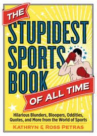 The Stupidest Sports Book of All Time - cover