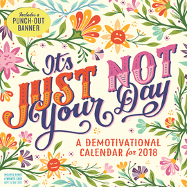 It's Just Not Your Day Wall Calendar 2018 - cover