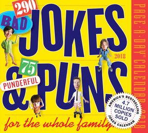 290 Bad Jokes & 75 Punderful Puns Page-A-Day Calendar 2018 - cover
