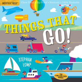Indestructibles: Things That Go! - cover
