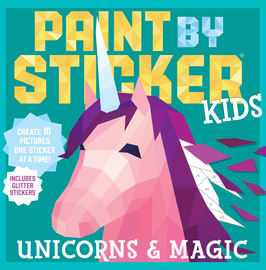 Paint by Sticker Kids: Unicorns & Magic - cover