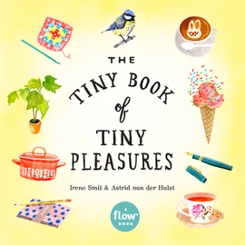 The Tiny Book of Tiny Pleasures - cover