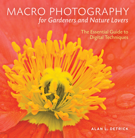 Macro Photography for Gardeners and Nature Lovers - cover