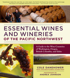 Essential Wines and Wineries of the Pacific Northwest - cover