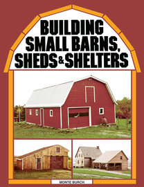 Building Small Barns, Sheds & Shelters - cover