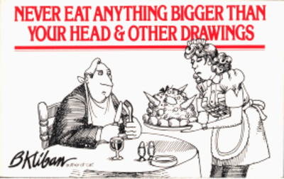 Never Eat Anything Bigger Than Your Head & Other Drawings - cover