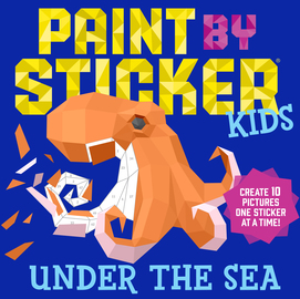 Paint by Sticker Kids: Under the Sea - cover