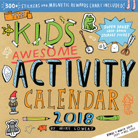 The Kid's Awesome Activity Wall Calendar 2018 - cover