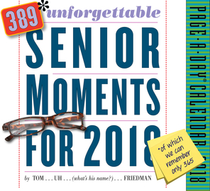 389* Unforgettable Senior Moments Page-A-Day Calendar 2018 - cover