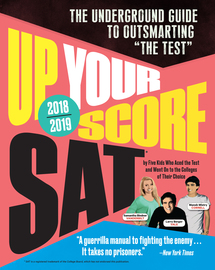 Up Your Score: SAT, 2018-2019 Edition - cover