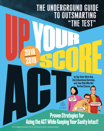 Up Your Score: ACT, 2018-2019 Edition - cover