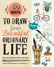 50 Ways to Draw Your Beautiful, Ordinary Life - cover