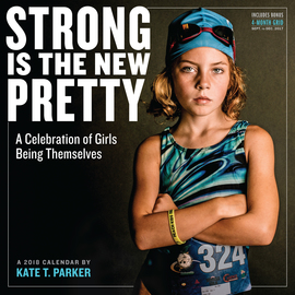 Strong Is the New Pretty Wall Calendar 2018 - cover