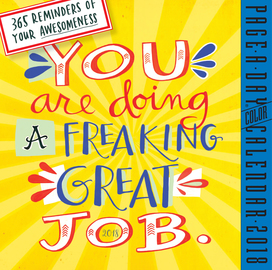 You Are Doing a Freaking Great Job Page-A-Day Calendar 2018 - cover