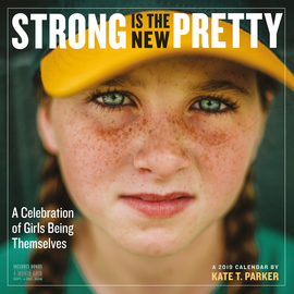 Strong Is the New Pretty Wall Calendar 2019 - cover