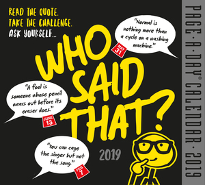 Who Said That? Page-A-Day Calendar 2019 - cover