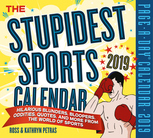 The Stupidest Sports Page-A-Day Calendar 2019 - cover