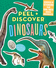 Peel + Discover: Dinosaurs - cover
