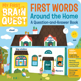 My First Brain Quest First Words: Around the Home - cover