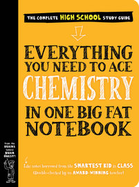 Everything You Need to Ace Chemistry in One Big Fat Notebook - cover