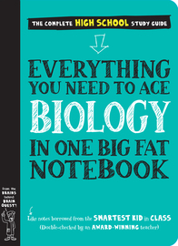 Everything You Need to Ace Biology in One Big Fat Notebook - cover