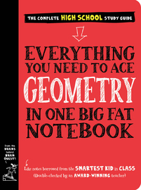 Everything You Need to Ace Geometry in One Big Fat Notebook - cover
