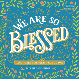 We Are So Blessed Mini Wall Calendar 2019 - cover