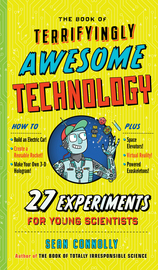 The Book of Terrifyingly Awesome Technology - cover