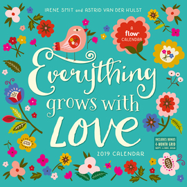 Everything Grows with Love Wall Calendar 2019 - cover
