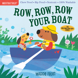 Indestructibles: Row, Row, Row Your Boat - cover
