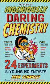 The Book of Ingeniously Daring Chemistry - cover