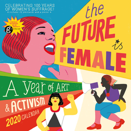 The Future Is Female Wall Calendar 2020 - cover