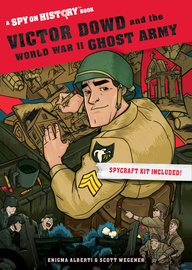 Victor Dowd and the World War II Ghost Army - cover