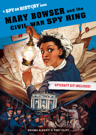 Mary Bowser and the Civil War Spy Ring - cover
