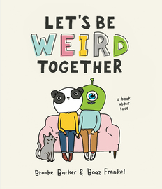 Let's Be Weird Together - cover