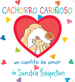 Cachorro cariñoso / Snuggle Puppy! Spanish Edition - cover