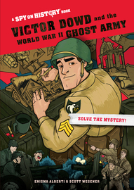 Victor Dowd and the World War II Ghost Army, Library Edition - cover