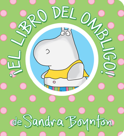¡El libro del ombligo! / The Belly Button Book! Spanish Edition - cover