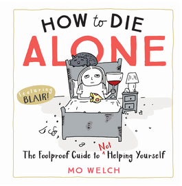 How to Die Alone - cover