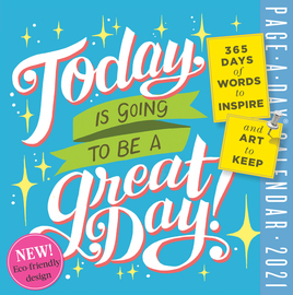 Today Is Going to Be a Great Day! Page-A-Day Calendar 2021 - cover