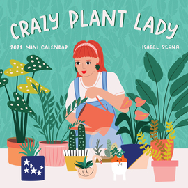 Crazy Plant Lady Mini Wall Calendar 2021 - cover