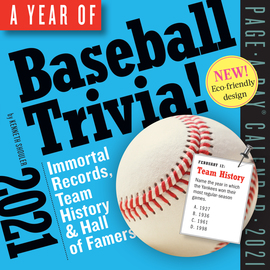 Year of Baseball Trivia! Page-A-Day Calendar 2021 - cover