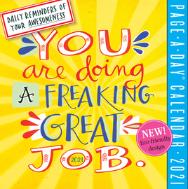 You Are Doing a Freaking Great Job Page-A-Day Calendar 2021 - cover