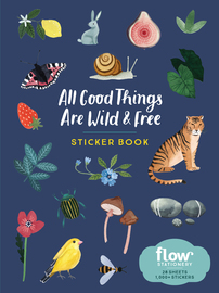 All Good Things Are Wild and Free Sticker Book - cover