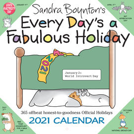 Sandra Boynton's Every Day's a Fabulous Holiday 2021 Wall Calendar - cover