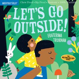 Indestructibles: Let's Go Outside! - cover