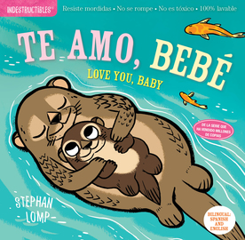 Indestructibles: Te amo, bebé / Love You, Baby - cover