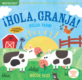 Indestructibles: ¡Hola, granja! / Hello, Farm! - cover