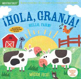 Indestructibles: ¡Hola, granja! / Hello, Farm! - cover